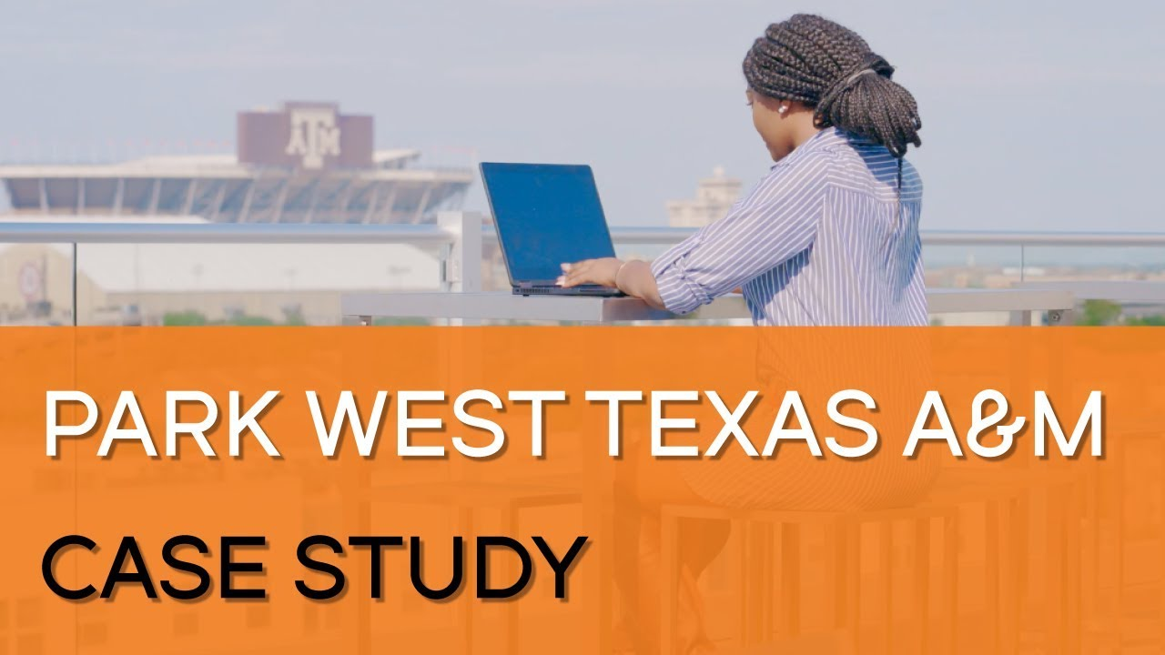 Customer Story: Park West, Texas A&M