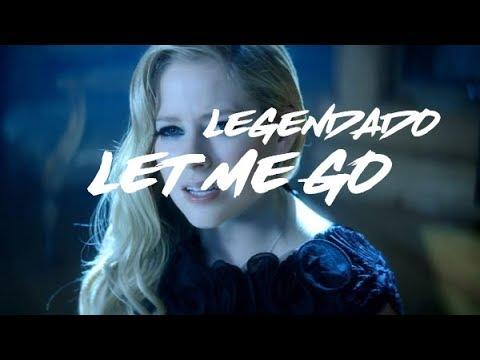 Let Me Go - Avril Lavigne Ft Chad Kroeger (Legendado)