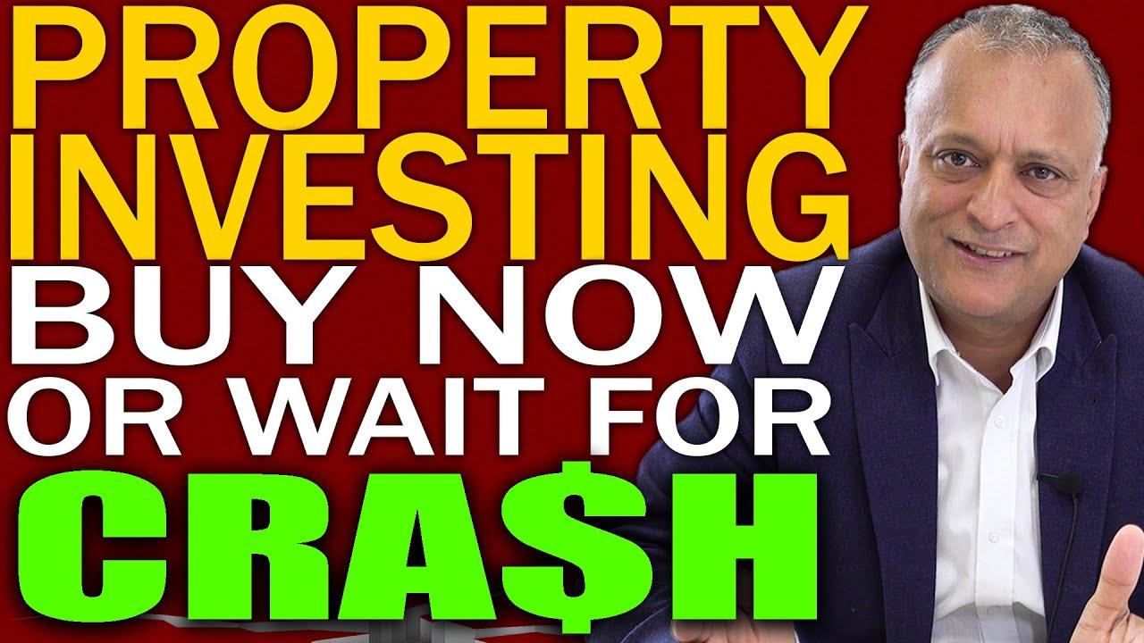 Property Investing UK | Buy Now OR Wait For UK Property Prices To Crash? | Property Market Crash