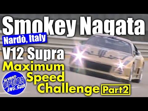 Smokey Nagata&V12 Supra Italy landing !! Second half