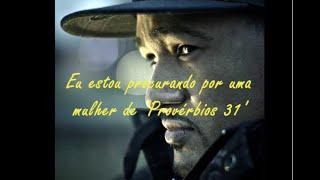 Dwayne Tryumf - Proverbs 31 Woman (Legendado)