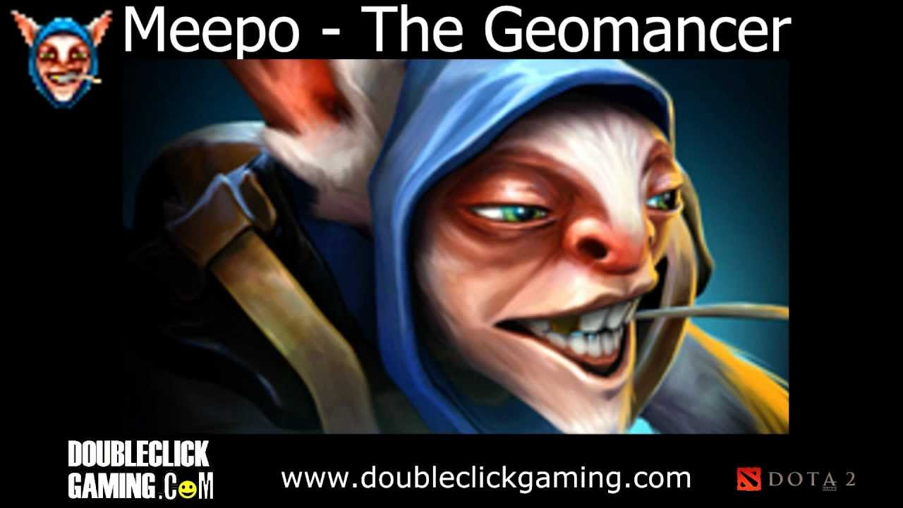 dota 2 sounds meepo the geomancer youtube