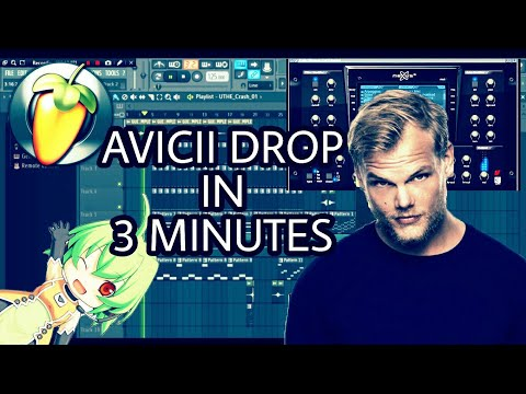 MAKE AN AVICII DROP IN 3 MINUTES [FL STUDIO]