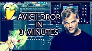 MAKE AN AVICII DROP IN 3 MINUTES [FL STUDIO]