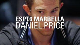 ESPT6 Marbella: Interview with Daniel Price | PokerStars.es