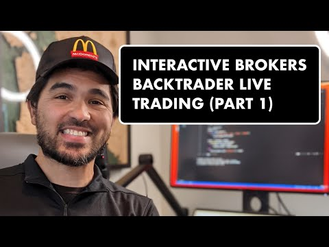 Backtrader Live Trading with Interactive Brokers (Part 1)