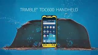 Introducing the Trimble TDC600 handheld