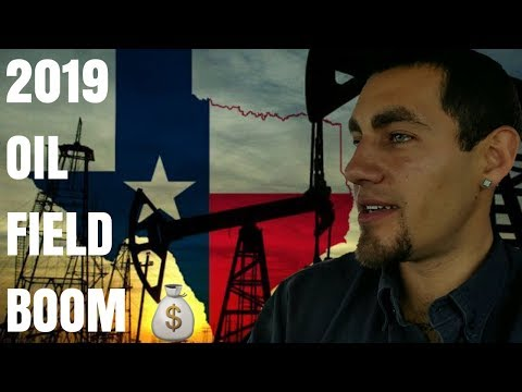 2019 Oil Field Boom! Permian Basin - West Texas & Southeast New Mexico