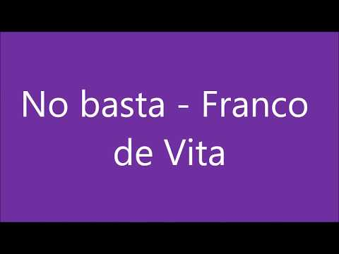 franco de vita - no basta (letra)
