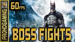 Batman: Arkham Asylum - Boss Fights (No Damage) - Short Movie - 60fps