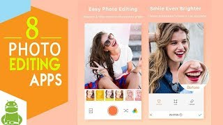 8 Amazing Photo Editing Apps Feb 2018