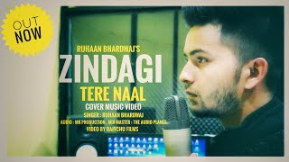 ZINDAGI TERE NAAL || KHAAN SAAB FT PAV DHARIA || COVER || RUHAAN BHARDWAJ || PUNJABI LOVE SONG 2018