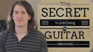 How to Practise Guitar Effectively - Axe Tuts S02E03