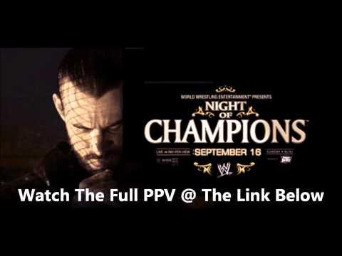 WWE Night Of Champions 2012 Full Show PPV...