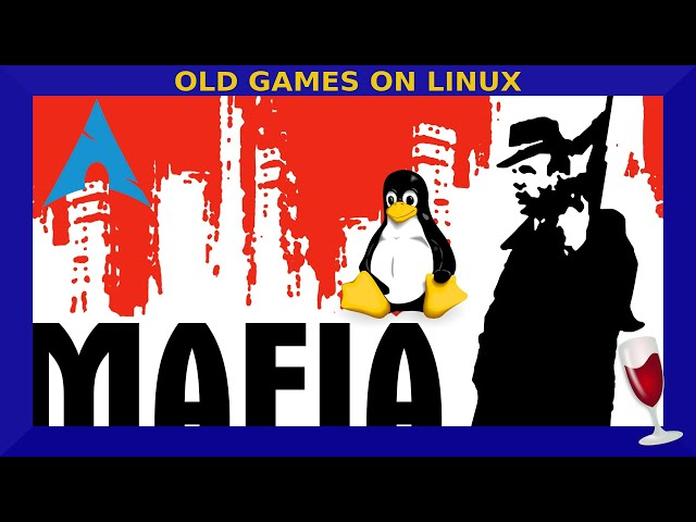 Old Games on Linux: Mafia | Wine