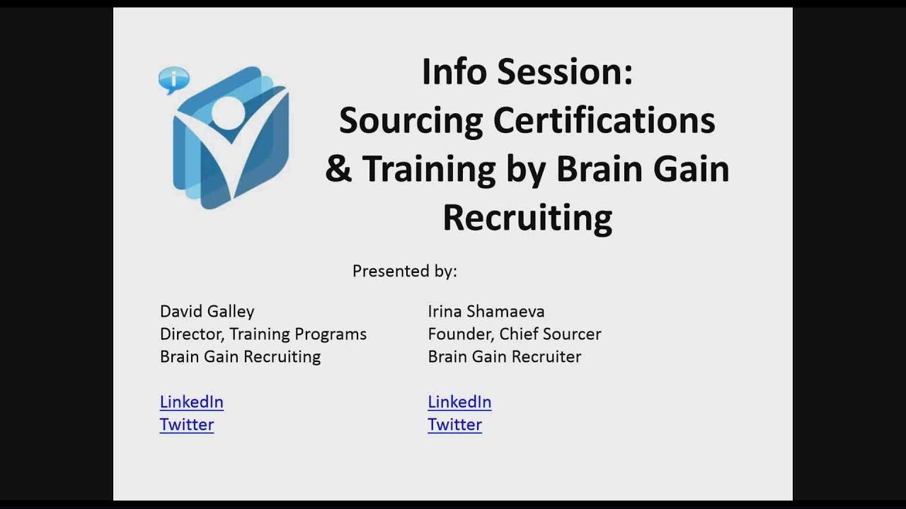 Sourcing Certifications Training By Brain Gain Recruiting Info