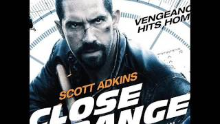 Close Range 2015 opening theme song - Scott Adkins