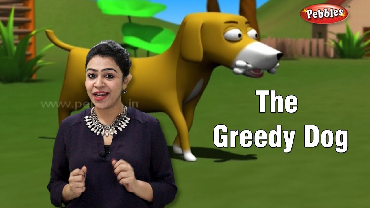 Moral Stories in English For Children | Greedy Dog Story in English |  Storytelling English