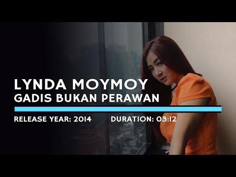 Lynda Moymoy - Gadis Bukan Perawan (Lyric)
