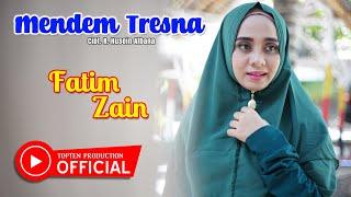 Download Mp3 Fatim Zain - Mendem Tresna
