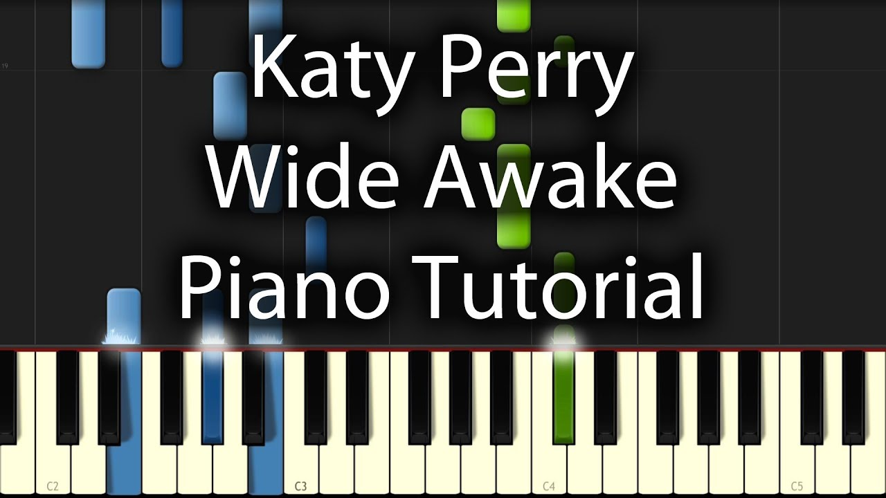 Katy Perry - Wide Awake Tutorial (How To Play on Piano) 50% & 100% Speed