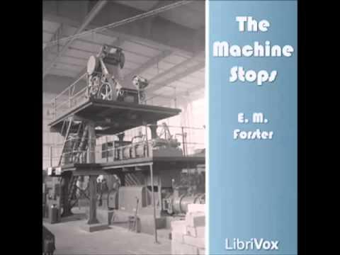 The Machine Stops (FULL Audiobook)