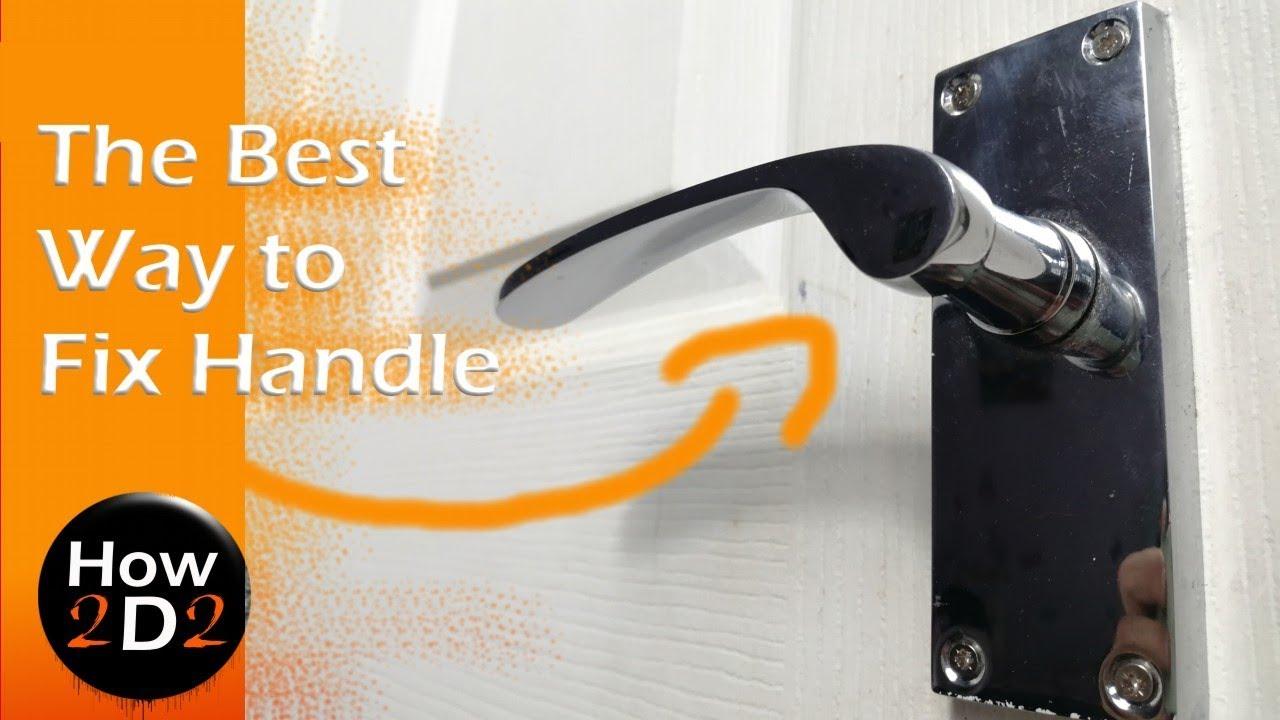The Best Way To Fix Repair Loose Or Jammed Door Handle Interior Door Youtube