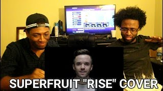 RISE (Katy Perry Cover) by SUPERFRUIT, Mary Lambert, Brian Justin Crum, Mario Jose (REACTION)