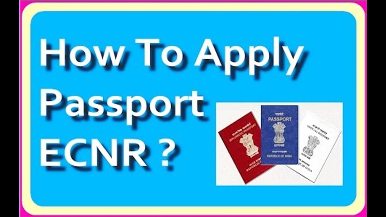 What Is Ecnr  How To Apply For Ecnr Passport India
