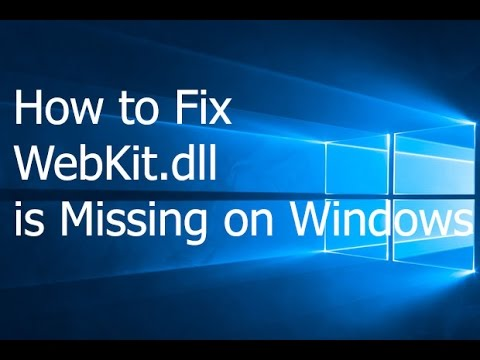 How to Fix WebKit.dll is Missing on Windows - YouTube