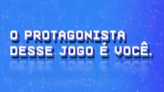 UNIFICADO - O protagonista desse jogo é você!