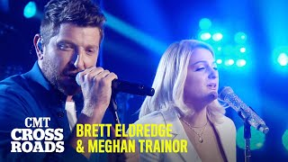 Brett Eldredge & Meghan Trainor Perform 'Wanna Be That Song' | CMT Crossroads
