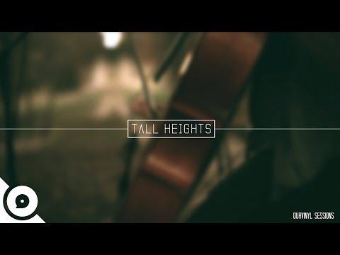 Tall Heights - Heirloom
