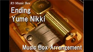 Ending/Yume Nikki [Music Box]