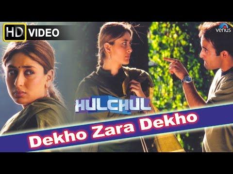 Dekho Zara Dekho (HD) Full Video Song | Hulchul | Akshaye Khanna, Kareena Kapoor, Arshad Warshi |