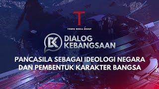 Pancasila Sebagai Ideologi Negara Dan Pembentuk Karakter Bangsa | Dialog Kebangsaan