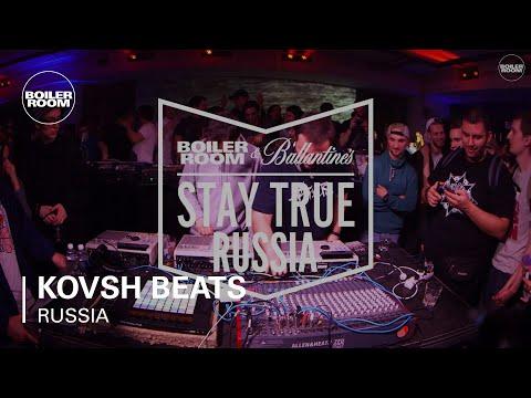 KOVSH Beats Boiler Room & Ballantine's Stay True Russia Live Set