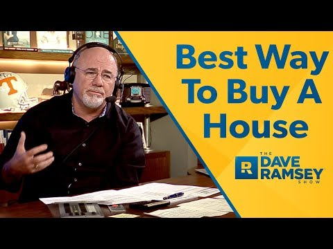 The Best Way To Buy A House - Dave Ramsey Rant