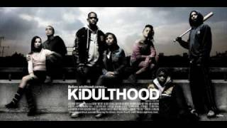 Download or Streaming Kidulthood 2006 FULL (Official) Movie Soundtracks - OST | Theme Song Music Collections