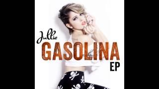 Jullie - Gasolina (Remix)