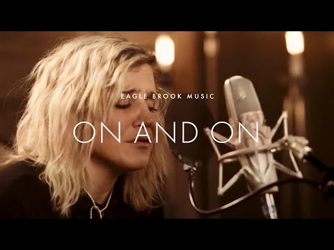 On and On (Acoustic) // Eagle Brook Music