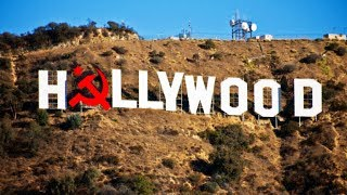 Hollywood Was Always Red A Rant