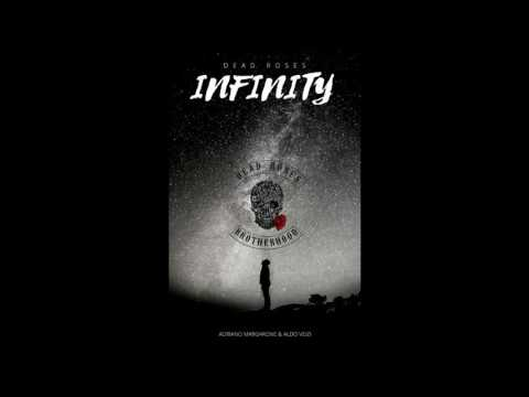 Infinity - Dead Roses