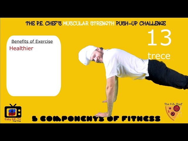 PE Chef S6E2: Push-up CHALLENGE- Muscular Strength (5 Components of Fitness)