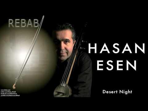 Hasan Esen - Desert Night  [ Rebab © 2004 Kalan Müzik ]