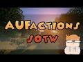 AUFactions SOTW Announcement   GIVEAWAY!