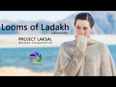 Looms of Ladakh | Documentary | Project Laksal