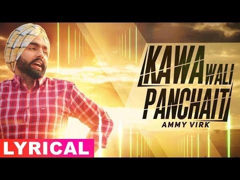 Kawa Wali Panchait (Lyrical Video)   Ammy Virk   Ardaas   Latest Punjabi Songs 2019   Speed Records