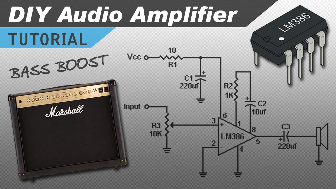 Make a Great Sounding LM386 Audio Amplifier with Bass Boost - YouTube