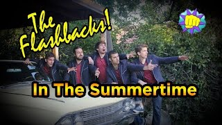 "The Flashbacks -- ""In The Summertime"" [Ep.1] (6 of 9)"